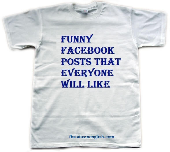 funny status for facebook that everyone will like