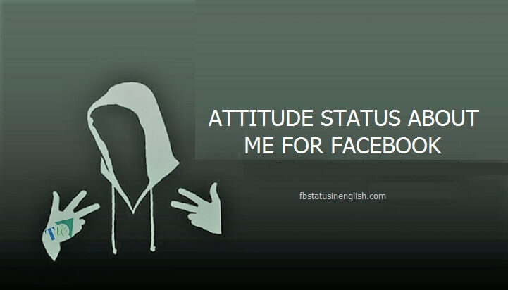attitude status about me for facebook