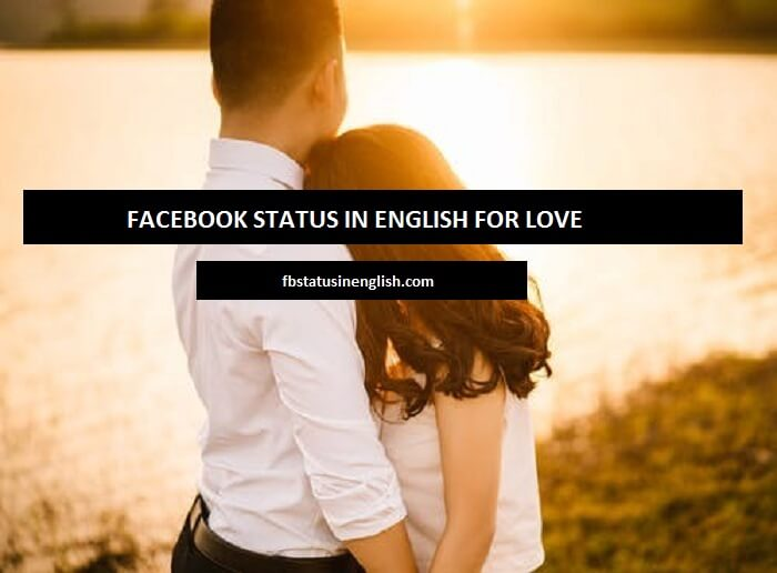 fb status in english for love
