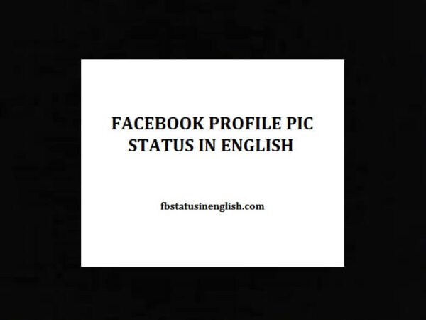 Facebook profile pic status in English