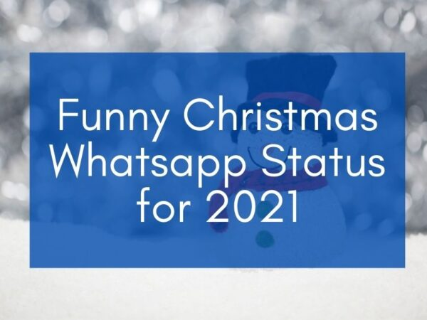funny christmas whatsapp status featured image snowman with title in blue block