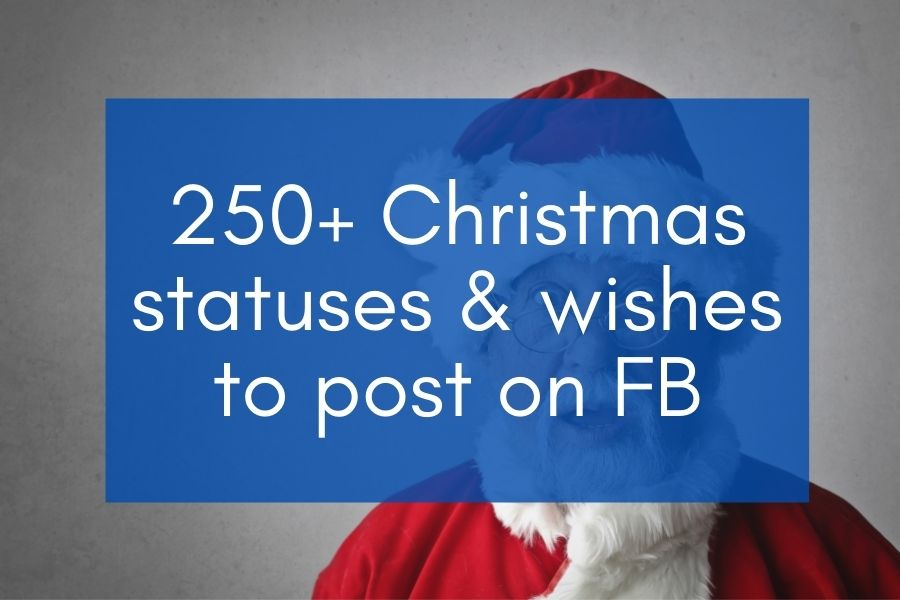 "santa claus with blue text: ""250+ Christmas statuses & wishes to post on FB"" for the Merry Christmas Facebook Post article"