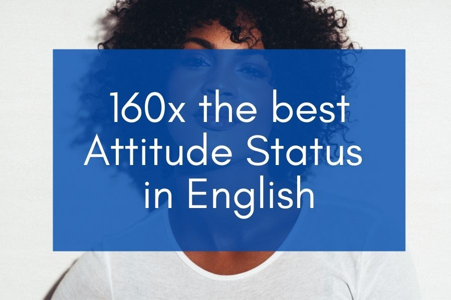 "Woman on the background with blue box and text that says ""160x the best attitude status in english"""