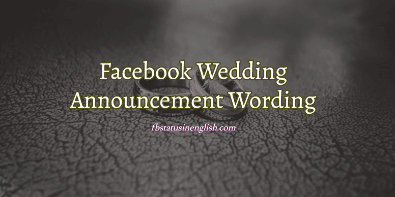 facebook wedding announcement wording