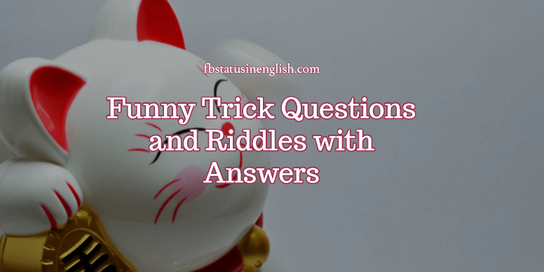 Funny Trick Questions and Riddles with Answers
