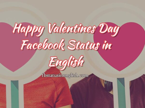 Happy Valentines Day Facebook Status in English