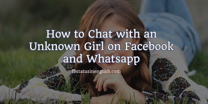 How to Chat with a Girl on Whatsapp and Facebook examples