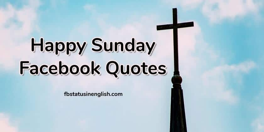 Happy Blessed Sunday Quotes for Facebook