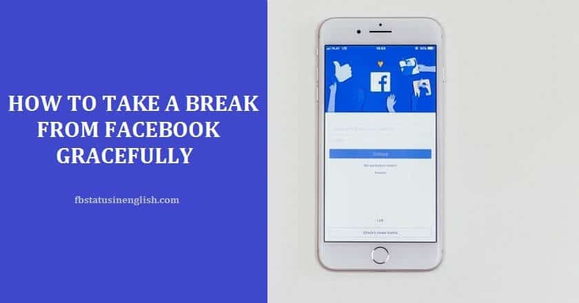 How to take a break from facebook