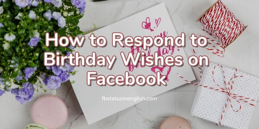 How Do You Respond to Birthday Wishes on Facebook Timeline