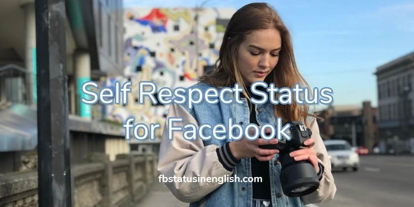 Self Respect Status for Facebook