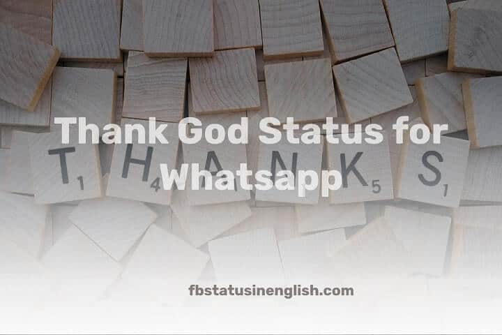 Thank God Status for Whatsapp