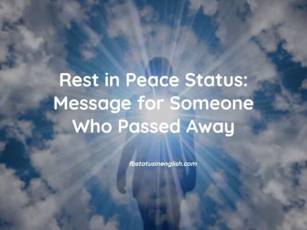 Rest in Peace Status Message for Someone Who Passed Away