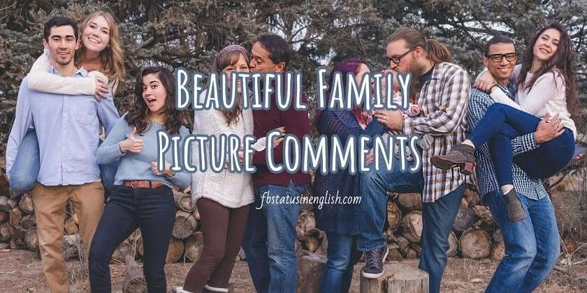 beautiful family picture comments