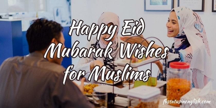 Happy Eid Mubarak Wishes and Messages