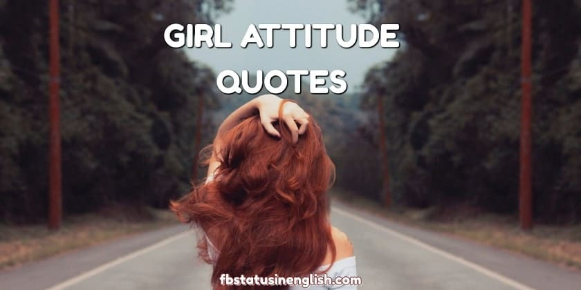 Girl Attitude Quotes in English