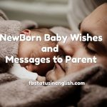 New Born Baby Wishes and Messages to Parent