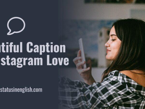 Caption for Instagram Love