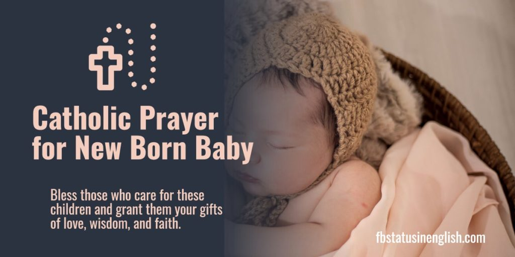 Catholic Prayer for New Born Baby