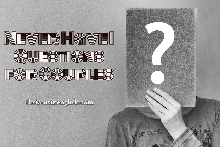 Never Have I Ever Questions for Couples