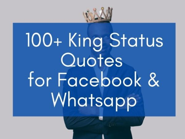 """Example of King Status in English: """"100+ King Status Quotes for Facebook & Whatsapp"""" on a background showing a man with a crown"""