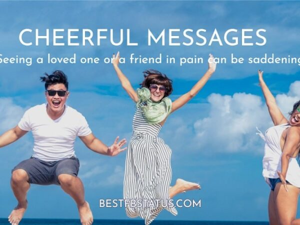 Cheerful Messages: Best Cheer Up Messages